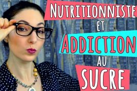 Diététicienne et addiction au sucre